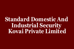 Standard Domestic And Industrial Security Kovai Private Limited
