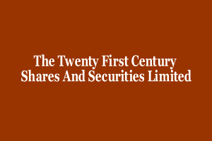 The Twenty First Century Shares And Securities Limited